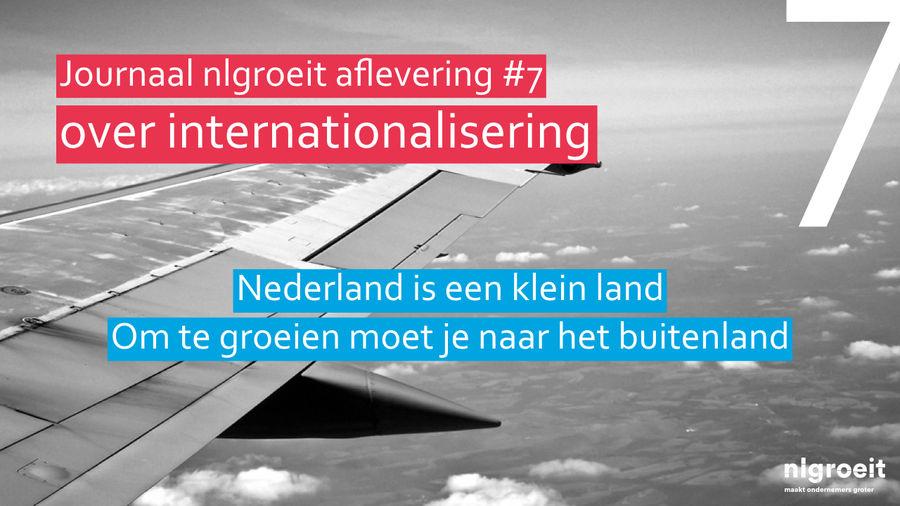 nlgroeit - journaal 7 internationaliseren